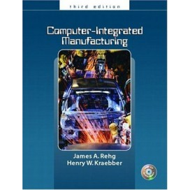 Computer Integrated Manufacturing, 3rd Edition (Include CD-ROM)