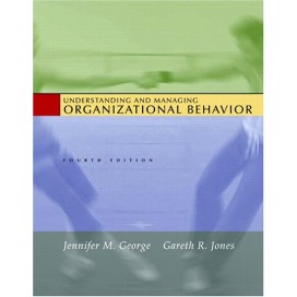 Understanding and Managing Organizational Behavior, 4th Edition