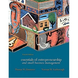 Essentials of Entrepreneurship and Small Business Management, 4th Edition