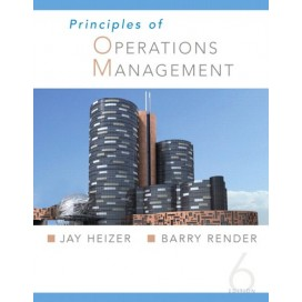 Principles Of Operations Management, 6th Edition