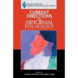 Current Directions in Abnormal Psychology (Readings from the American Psychological Society)