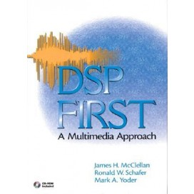 DSP First: A Multimedia Approach, 1st Edition (Include CD-Rom)