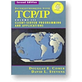 Internetworking with TCP/IP, Vol. III: Client-Server Programming and Applications - BSD Socket Version, 2nd Edition