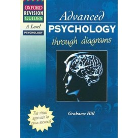 A-Level Psychology Through Diagrams (Oxford Revision Guides)