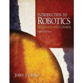 Introduction to Robotics: Mechanics and Control, 3rd Edition