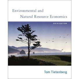Environmental and Natural Resource Economics, 6th Edition