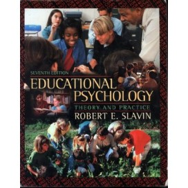 Educational Psychology: Theory and Practice, 7th Edition