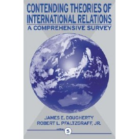 Contending Theories of International Relations: A Comprehensive Survey, 5th Edition