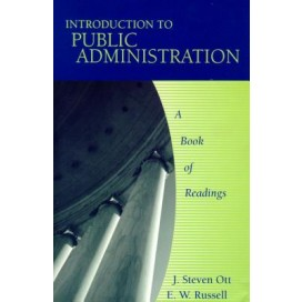 Introduction to Public Administration: A Book of Readings, 1st Edition