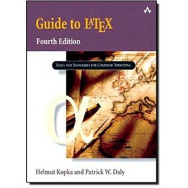 Guide to LaTeX, 4th Edition (Included CD-Rom)