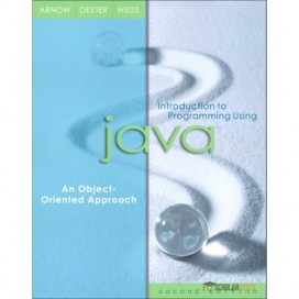 Introduction to Programming Using Java : An Object-Oriented Approach, 2nd Edition