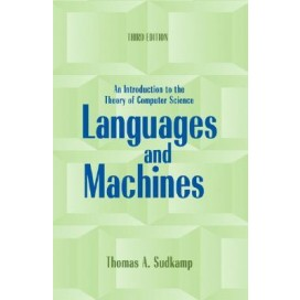 Languages and Machines: An Introduction to the Theory of Computer Science, 3rd Edition
