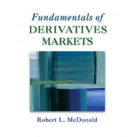 Fundamentals of Derivatives Markets, 1st Edition