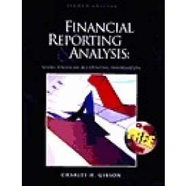 Financial Reporting and Analysis: Using Financial Accounting Information, 8th Edition