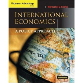 International Economics: A Policy Approach, 10th Edition
