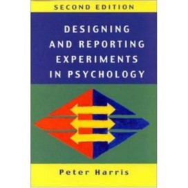 Designing and Reporting Experiments in Psychology, 2nd Edition