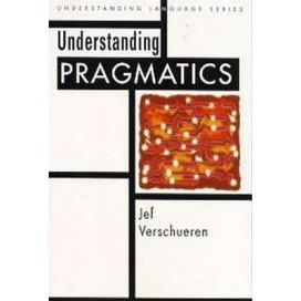 Understanding Pragmatics, 1st Edition