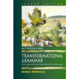 Introducing Transformational Grammar : From Principles and Parameters to Minimalism, 2nd Edition