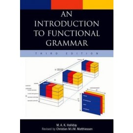 An Introduction to Functional Grammar, 3rd Edition