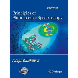 Principles of Fluorescence Spectroscopy, 3rd Edition (Hardcover)