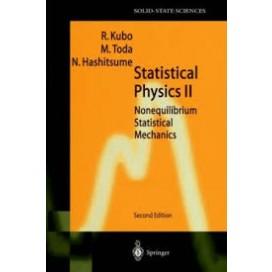 Statistical Physics II: Nonequilibrium Statistical Mechanics, 2nd Edition