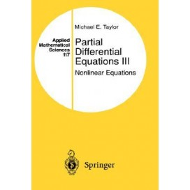 Partial Differential Equations III : Nonlinear Equations, 1st Edition
