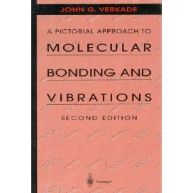 A Pictorial Approach to Molecular Bonding and Vibrations, 2nd Edition