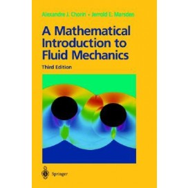 A Mathematical Introduction to Fluid Mechanics (Texts in Applied Mathematics), 3rd Edition
