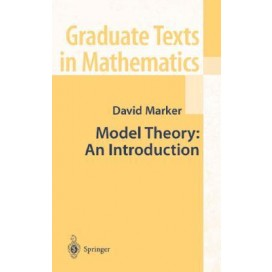 Model Theory: An Introduction, 1st Edition (Hardcover)