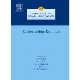 Understanding Emotions, Volume 156 (Progress in Brain Research)