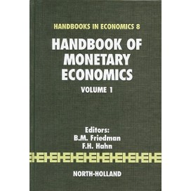Handbook of Monetary Economics Volume 1