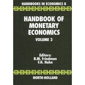 Handbook of Monetary Economics Volume 2