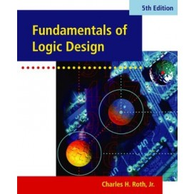 Fundamentals of Logic Design, 5th Edition (with CD-ROM)