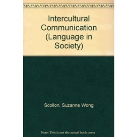 Intercultural Communication: A Discourse Approach (Language in Society)