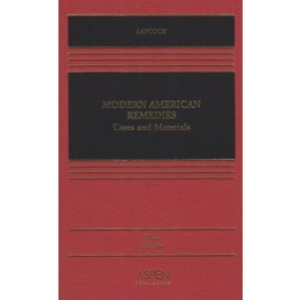 Modern American Remedies: Cases and Materials (Casebook Series) , 3rd Edition