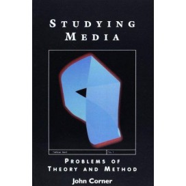 Studying Media: Problems of Theory and Method