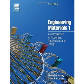Engineering Materials 1 : An Introduction to Properties, Applications and Design, 3rd Edition (Hardcover)