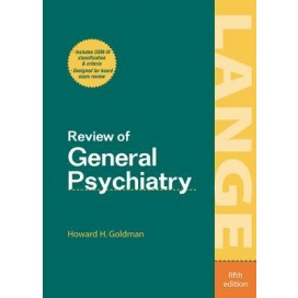 Review of General Psychiatry, 5th Edition
