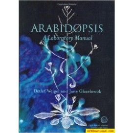 Arabidopsis: A Laboratory Manual