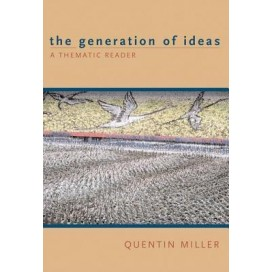 The Generation of Ideas: The Thematic Reader, 1st Edition