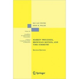 Markov Processes, Brownian Motion, and Time Symmetry, 2nd Edition