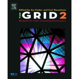 The Grid 2: Blueprint for a New Computing Infrastructure