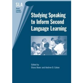 Studying Speaking to Inform Second Language Learning, 1st Edition