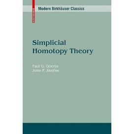 Simplicial Homotopy Theory (Modern Birkhäuser Classics)