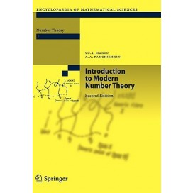 Introduction to Modern Number Theory : Fundamental Problems, Ideas and Theories, 2nd Edition