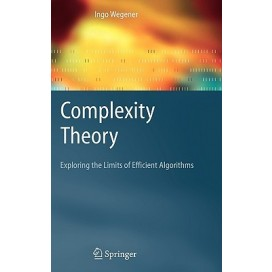 Complexity Theory : Exploring the Limits of Efficient Algorithms