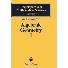 Algebraic Geometry I: Algebraic Curves. Algebraic Manifolds and Schemes, 1st Edition (Hardcover)