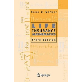 Life Insurance Mathematics, 3rd Edition