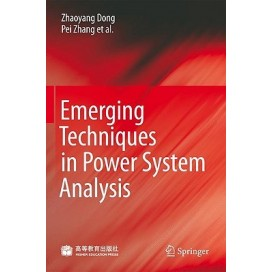 Emerging Techniques in Power System Analysis, 1st Edition