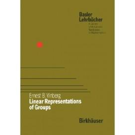 Linear Representations of Groups (Basler Lehrbücher), 1st Edition